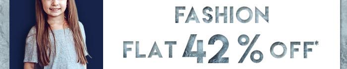 Fashion | Flat 42% OFF*