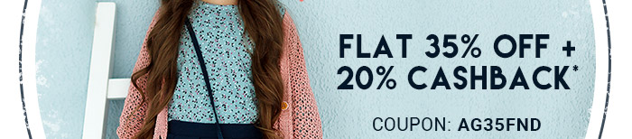 Flat 35% OFF   20% Cashback* | COUPON: AG35FND
