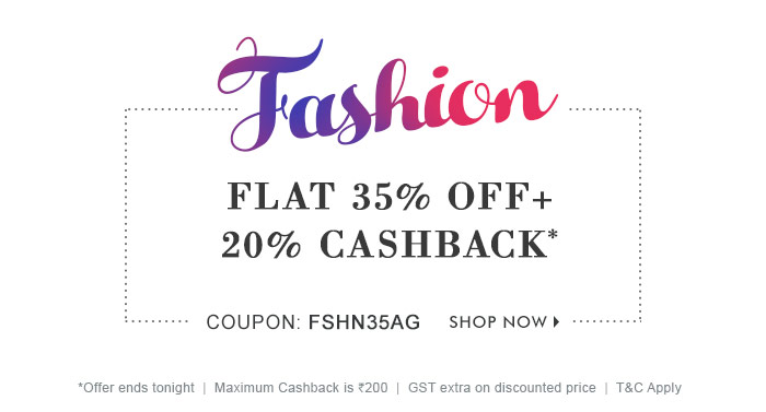 Flat 35% OFF & 20% Cashback* on Entire Fashion Range  |  Coupon- FSHN35AG