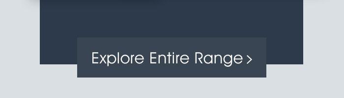 Explore Entire Range