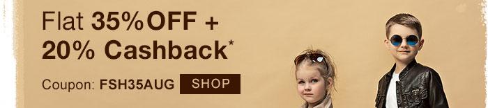 Flat 35% OFF & 20% Cashback* on Entire Fashion Range | COUPON: FSH35AUG