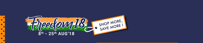 Freedom'18 - Day 9 - Shop More, Save More !
