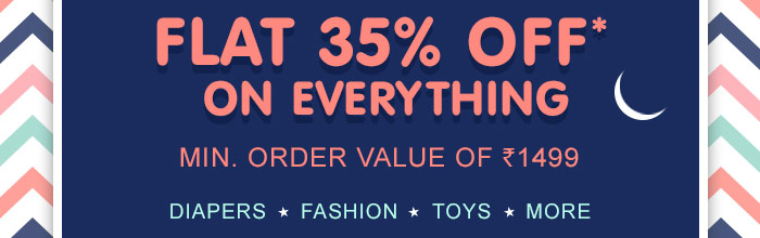 Flat 35% OFF* on Everything Min. Order Value of Rs. 1499