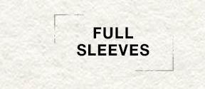 Full Sleeves