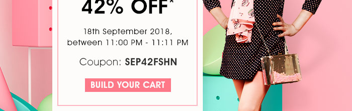 Flat 42% OFF* on Entire Fashion Range | COUPON: SEP42FSHN