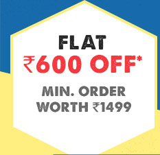 Flat 600 OFF* on minimum purchases worth Rs. 1499