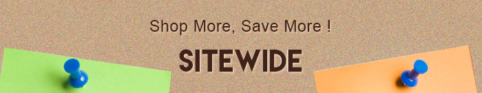 Shop More, Save More! - SITEWIDE
