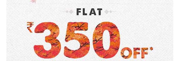Flat Rs. 350 OFF*