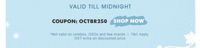 *Not valid on combos, GSOs and few brands | GST extra on discounted price | T&C Apply