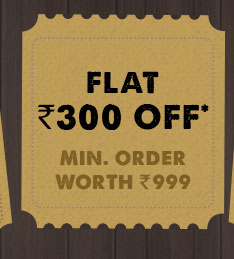 Flat Rs. 300 OFF* on Minimum Purchases  worth Rs. 999