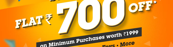 Flat Rs. 700 OFF* on Minimum Purchases worth Rs. 1999