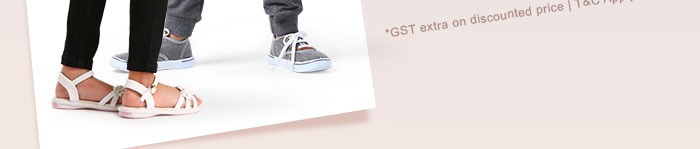 *GST extra on discounted price | T&C Apply