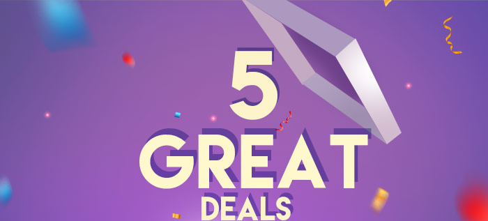 5 Great Deals