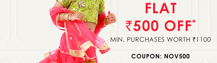 Flat Rs. 500 OFF* Minimum Purchases worth Rs. 1100