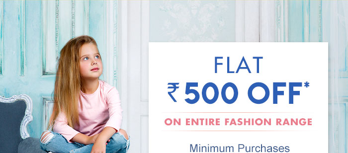 Flat Rs. 500 OFF* on Entire Fashion Range | On Minimum Purchases worth Rs. 1100  |  Coupon: OCT500FASH