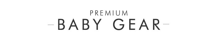 Premium Baby Gear