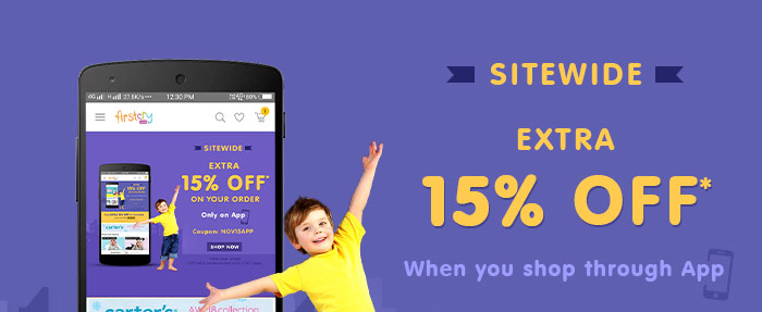 Sitewide Extra 15% OFF* When you shop through App