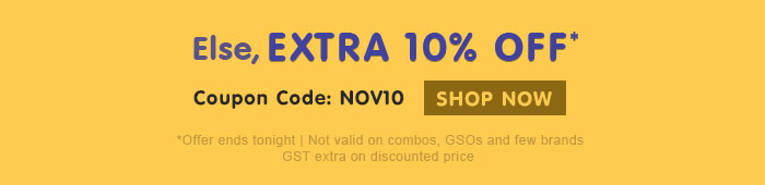 Else, Extra 10% OFF*