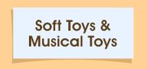 Soft Toys & Musical Toys