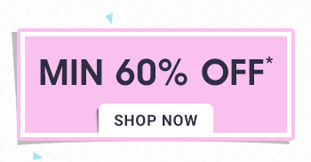 Minimum 60% OFF*