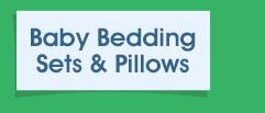Baby Bedding Sets & Pillows