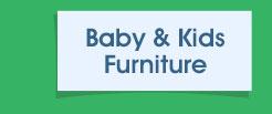 Baby & Kids Furniture