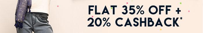Flat 35% OFF   20% Cashback*