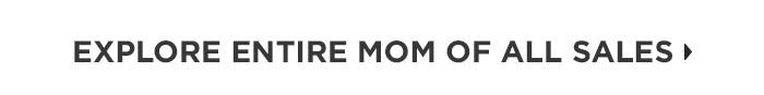 Explore Entire Mom of All Sales
