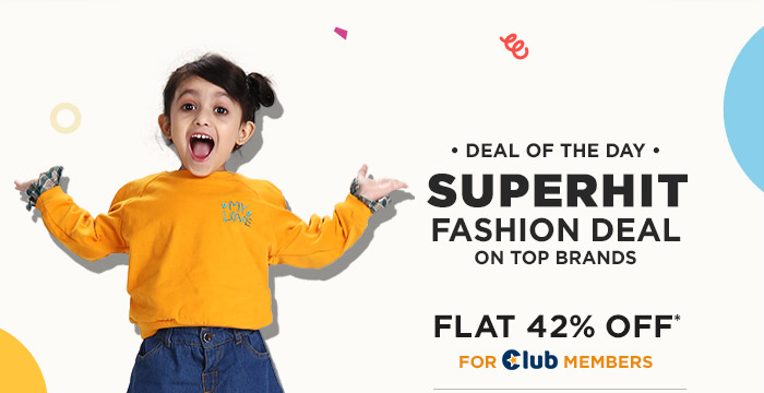 Superhit Fashion Deal FLAT 42% OFF* For Club Members