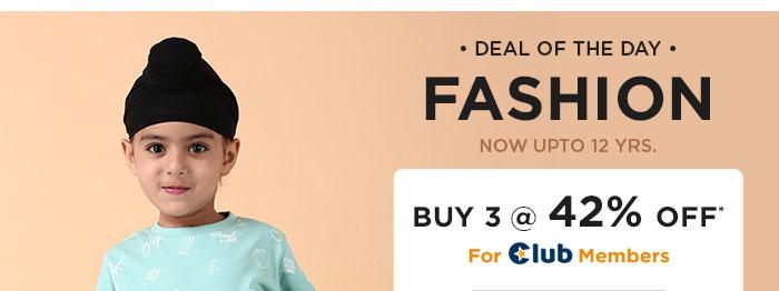 FASHION Buy 3 @ 42% OFF* For Club Members