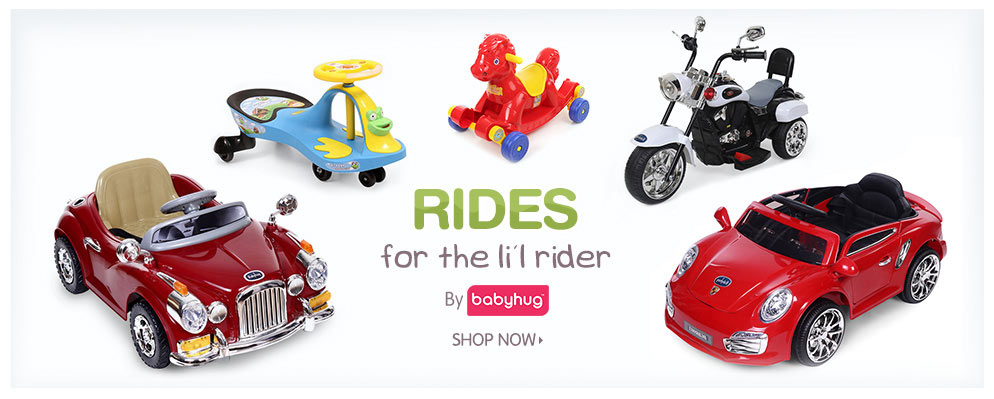 RIDES for the li'l ridder by Babyhug