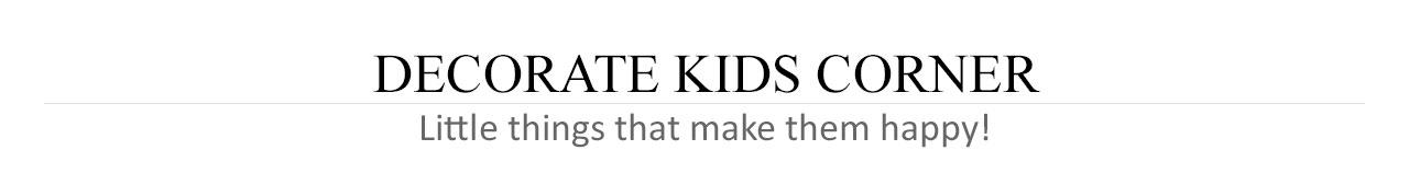 Decorate Kids Corner