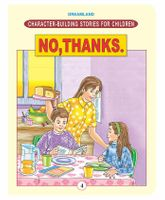 Character Building Stories For Children - No, Thanks