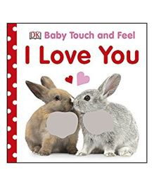 Baby Touch And Feel I Love You Reading Book - English
