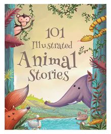 101 Illustrated Animal Stories By Carole Wilkinson - English