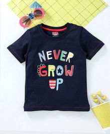 Babyhug Half Sleeves T-shirt Never Grow Up Print - Navy
