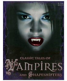 Classic Tales of Vampires and Shapeshifters - English