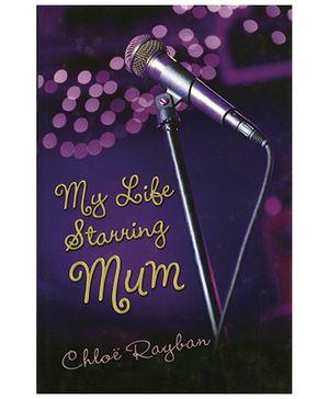 Bloomsbury Publishing My Life Starring Mum Book - English