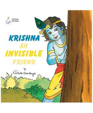 Krishna - An Invisible Friend