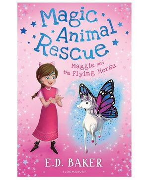 Magic Animal Rescue 1 Maggie and the Flying Horse By E. D. Baker - English