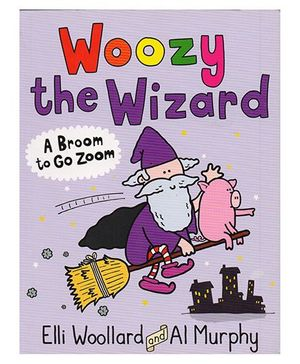 Woozy the Wizard A Broom to Go Zoom - English
