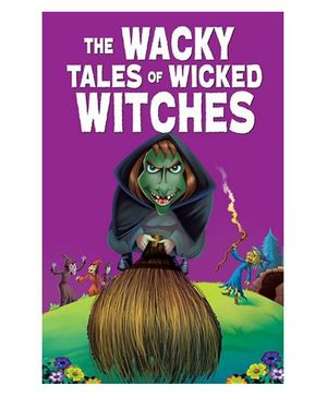 The Wacky Tales of Wicked Witches - English