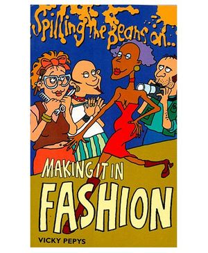 Spilling The Beans on Making it in Fashion - English