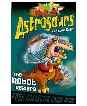 Astrosaurs 16 The Robot Raiders - English