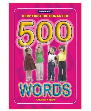 Dreamland - Kid's First Dictionary Of 500 Words