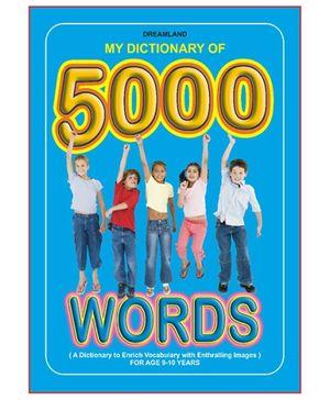 Dreamland - Kids Dictionary 5000 Words