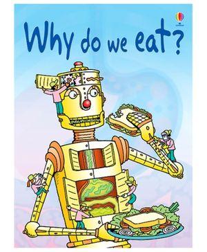 Usborne -Why Do We Eat