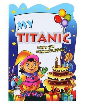 Apple Books - My Titanic Copy Color Book 3