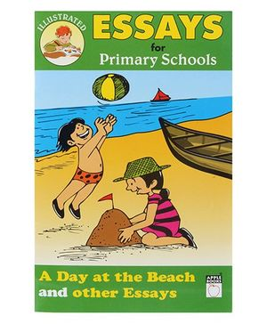 Apple Books Essays For Primary Schools A Day At The Beach And Other Essays - English