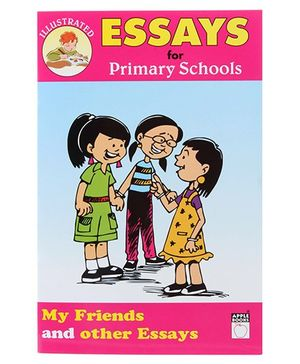 Apple Books Essay For Primary Schools My Friends And Other Essays Book - English